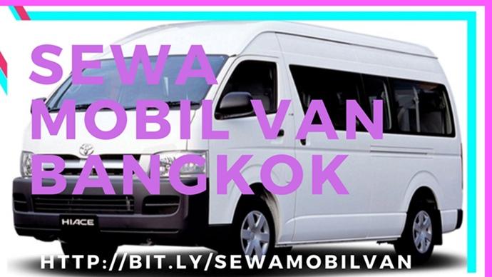 SEWA MOBIL VAN BANGKOK MURAH 2018