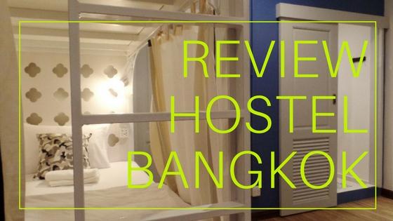 REVIEW HOSTEL KEREN BANGKOK BAGUS MURAH HOTEL