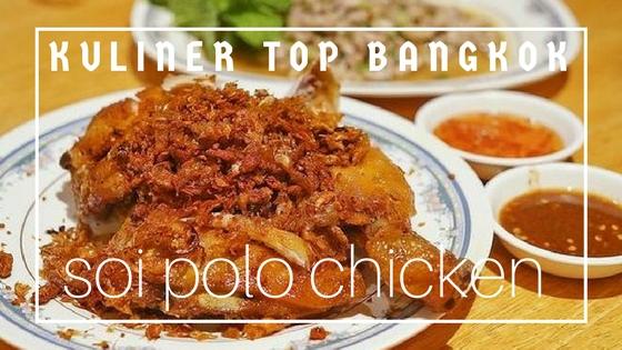 bangkok soi polo chicken